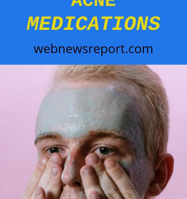 Selecting Proper Acne Treatment: Know Active Ingredients in Acne Medications